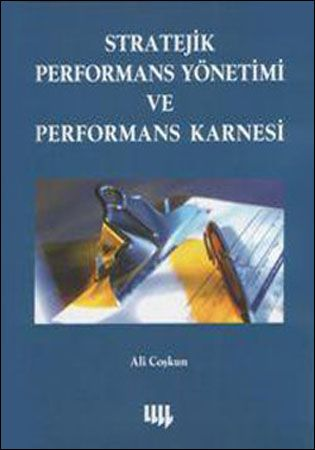 9799750403865  Stratejik Performans Yönetimi ve Performas Karnesi